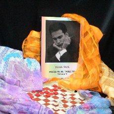 Coleccionismo deportivo: AJEDREZ. MAGIA EN EL TABLERO (VOLÚMEN 1) PARTIDAS INÉDITAS (1949-1964) - MIJAIL TAHL. Lote 29590931