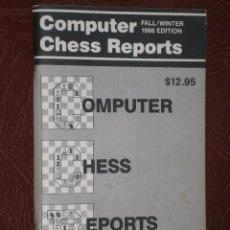 Coleccionismo deportivo: COMPUTER CHESS REPORTS (FALL / WINTER 1986 EDITION) REVISTA DE AJEDREZ EDITADA EN NUEVA YORK. Lote 29604824