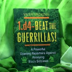 Coleccionismo deportivo: AJEDREZ. CHESS. 1.D4 - BEAT THE GUERRILLAS! - VALERI BRONZNIK. Lote 29758176