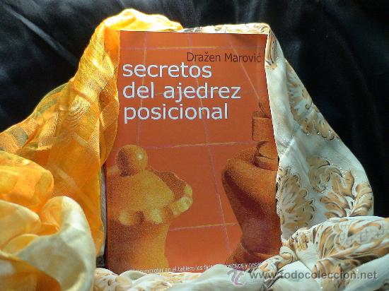 CHESS. SECRETOS DEL AJEDREZ POSICIONAL - DRAZEN MAROVIC (Coleccionismo Deportivo - Libros de Ajedrez)