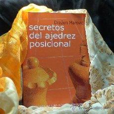 Coleccionismo deportivo: SECRETOS DEL AJEDREZ POSICIONAL - DRAZEN MAROVIC. Lote 104395362