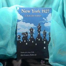Coleccionismo deportivo: AJEDREZ. CHESS. NEW YORK 1927 - ALEXANDER ALEKHINE (21ST CENTURY EDITION!). Lote 31406706