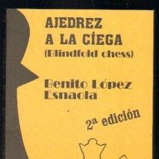 Coleccionismo deportivo: AJEDREZ A LA CIEGA ( BLINDFOLD CHESS ) A-AJD-388. Lote 29841196