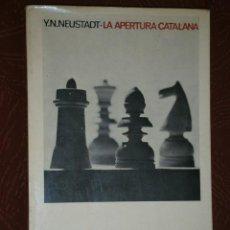 Coleccionismo deportivo: LA APERTURA CATALANA POR Y. N. NEUSTADT DE ED. MARTÍNEZ ROCA EN BARCELONA 1971. Lote 29948363