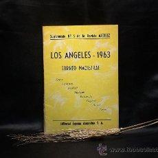 Coleccionismo deportivo: AJEDREZ. LOS ANGELES 1963. TORNEO MAGISTRAL. SUPLEMENTO Nº 5 DE LA REVISTA AJEDREZ DESCATALOGADO!!!. Lote 38504353