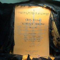 Coleccionismo deportivo: AJEDREZ. CHESS. GRAN TORNEO MEMORIAL ALEKHINE. MOSCU 1956 - JORGE PUIG DESCATALOGADO!!!. Lote 40736614