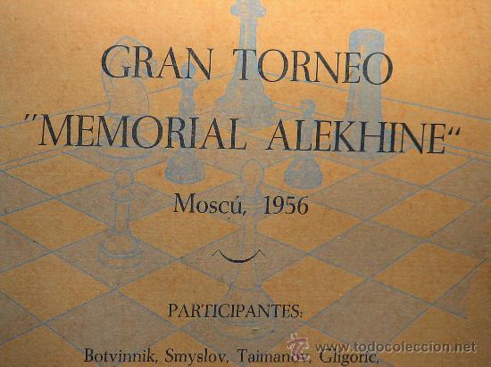 Coleccionismo deportivo: Ajedrez. Chess. Gran Torneo Memorial Alekhine. Moscu 1956 - Jorge Puig DESCATALOGADO!!! - Foto 2 - 40736614