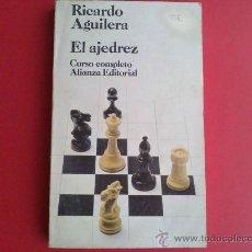 Coleccionismo deportivo: EL AJEDREZ. CURSO COMPLETO, RICARDO AGUILERA. Lote 30739165