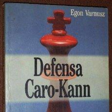 Coleccionismo deportivo: LA DEFENSA CARO-KANN POR EGON VARNUSZ DE ED. MARTÍNEZ ROCA EN BARCELONA 1990. Lote 31405643