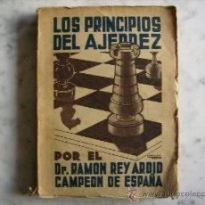 Coleccionismo deportivo: LOS PRINCIPIOS DEL AJEDREZ,DR. RAMON REY ARDID.EDITADO EN ZARAGOZA AÑO DE LA VICTORIA DE 1939.. Lote 31654982