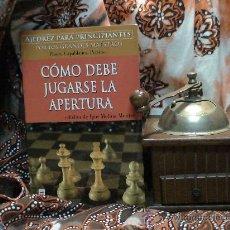 Coleccionismo deportivo: AJEDREZ. COMO DEBE JUGARSE LA APERTURA - PANOV/CAPABLANCA/PERSITS/SUETIN. Lote 32077211