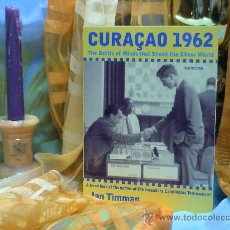 Coleccionismo deportivo: AJEDREZ. CURAÇAO 1962. THE BATTLE OF MINDS THAT SHOOK THE CHESS WORLD - JAN TIMMAN. Lote 32082472
