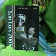 Coleccionismo deportivo: AJEDREZ. CHESS. SAN LUIS 2005 - ALIK GERSHON/IGOR NOR ENGLISH CHESS FEDERATION BOOK OF THE YEAR 2007. Lote 32108766
