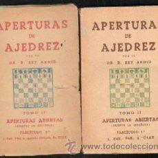Coleccionismo deportivo: APERTURAS DE AJEDREZ ABIERTAS - TOMO II ( FASCICULO 1º Y 2º ) 2 TOMOS. Lote 32117949