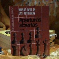 Coleccionismo deportivo: AJEDREZ. NUEVAS IDEAS EN LAS APERTURAS. APERTURAS ABIERTAS. TOMO I - ALEXEI SOKOLSKY DESCATALOGADO!!. Lote 108915690
