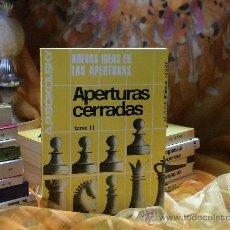 Coleccionismo deportivo: AJEDREZ. CHESS. NUEVAS IDEAS EN LAS APERTURAS. AP CERRADAS. TOMO III - ALEXEI SOKOLSKY DESCATALOGADO. Lote 108915759