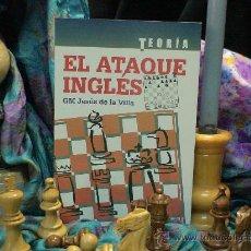 Coleccionismo deportivo: AJEDREZ. EL ATAQUE INGLÉS - JESÚS DE LA VILLA. Lote 43900793