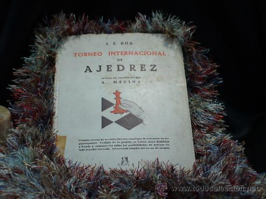 TORNEO INTERNACIONAL DE AJEDREZ GIJÓN 1944 - JUAN FERNÁNDEZ R. RUA DESCATALOGADO!!! (Coleccionismo Deportivo - Libros de Ajedrez)
