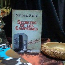 Coleccionismo deportivo: AJEDREZ. SECRETOS DE LOS CAMPEONES - MICHAEL RAHAL. Lote 32279373