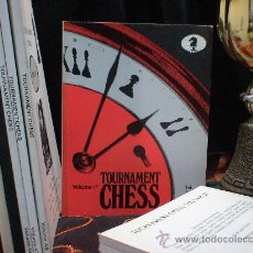 Coleccionismo deportivo: AJEDREZ. TOURNAMENT CHESS. VOLUME 25 DESCATALOGADO!!!. Lote 32282509