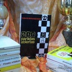 Coleccionismo deportivo: AJEDREZ. CHESS. 200 PARTIDAS ABIERTAS - DAVID BRONSTEIN DESCATALOGADO!!!. Lote 32313312