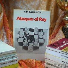 Coleccionismo deportivo: AJEDREZ. ATAQUES AL REY - BORIS F. BARANOV DESCATALOGADO!!!. Lote 32324850