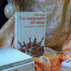 Coleccionismo deportivo: AJEDREZ. CHESS. LOS CAMPEONATOS DEL MUNDO DE STEINITZ A ALEKHINE - PABLO MORÁN DESCATALOGADO!!!. Lote 32346873