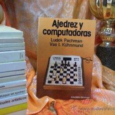Coleccionismo deportivo: CHESS. AJEDREZ Y COMPUTADORAS - LUDEK PACHMAN /VAS I. KÜHNMUND DESCATALOGADO!!!. Lote 32355466