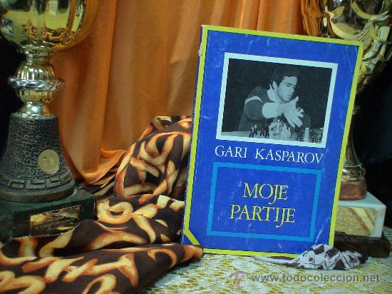 AJEDREZ. CHESS. MOJE PARTIJE - GARI KASPAROV DESCATALOGADO!!! (Coleccionismo Deportivo - Libros de Ajedrez)
