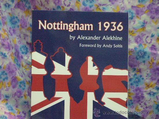 Coleccionismo deportivo: Ajedrez. Chess. Nottingham 1936 - Alexander Alekhine - Foto 2 - 32507679