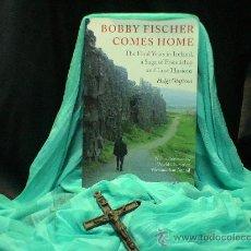 Coleccionismo deportivo: AJEDREZ. CHESS. BOBBY FISCHER COMES HOME - HELGI OLAFSSON. Lote 32563856