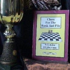 Coleccionismo deportivo: AJEDREZ. CHESS FOR THE RANK AND FILE - TONY RUBIN/JOHN EMMS DESCATALOGADO!!!. Lote 32603928