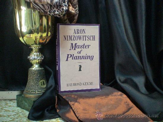 AJEDREZ. CHESS. ARON NIMZOWITSCH MASTER OF PLANNING - RAYMOND KEENE DESCATALOGADO!!! (Coleccionismo Deportivo - Libros de Ajedrez)