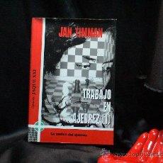 Coleccionismo deportivo: CHESS. TRABAJO EN AJEDREZ I - JAN TIMMAN DESCATALOGADO!!!. Lote 32665396