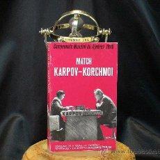 Coleccionismo deportivo - Campeonato Mundial de Ajedrez 1978. Match Karpov - Korchnoi - Román Torán DESCATALOGADO!!! - 32682179