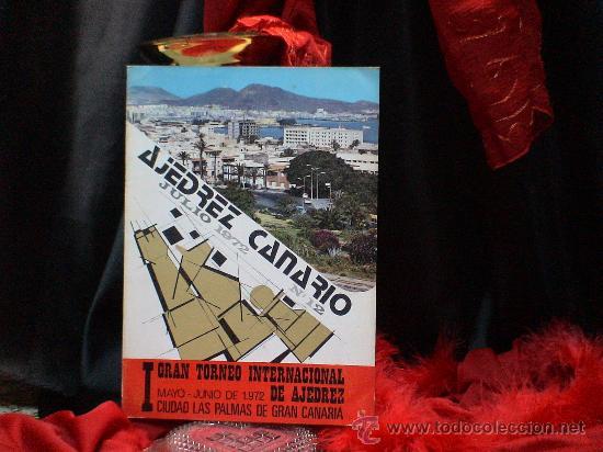 I GRAN TORNEO INTERNACIONAL DE AJEDREZ CIUDAD LAS PALMAS DE GRAN CANARIA 1972 DESCATALOGADO!!! (Coleccionismo Deportivo - Libros de Ajedrez)