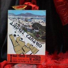 Coleccionismo deportivo: I GRAN TORNEO INTERNACIONAL DE AJEDREZ CIUDAD LAS PALMAS DE GRAN CANARIA 1972 DESCATALOGADO!!!. Lote 32695229