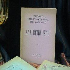 Coleccionismo deportivo: SCHACH. TORNEO INTERNACIONAL DE AJEDREZ SAN REMO 1930 - ALEJANDRO ALEKHINE DESCATALOGADO!!!. Lote 32750383