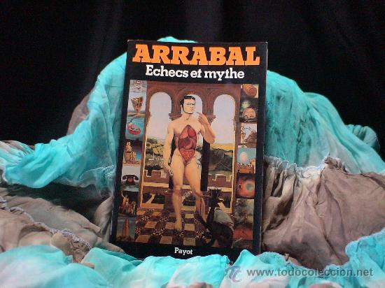 AJEDREZ. ECHECS ET MYTHE - FERNANDO ARRABAL (Coleccionismo Deportivo - Libros de Ajedrez)