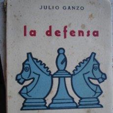 Coleccionismo deportivo: LA DEFENSA . ALEKHINE.1957.8ª.83 PG JULIO GANZO.. Lote 33028809