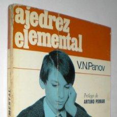 Coleccionismo deportivo - V.N. PANOV: AJEDREZ ELEMENTAL. - 33441566