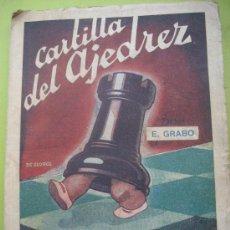 Coleccionismo deportivo: CARTILLA DEL AJEDREZ. E. GRABO. ED. GRABO. 1946.. Lote 33706772