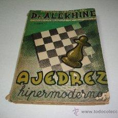 Coleccionismo deportivo - AJEDREZ HIPERMODERNO. DR ALEKHINE. - TOMO II - 34263723