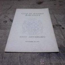 Coleccionismo deportivo: 1660.- CLUB DE AJEDREZ BARCELONA-XXXII ANIVERSARIO NOVIEMBRE DE 1953. Lote 34624291