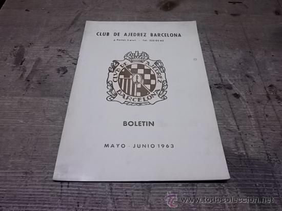 1660.- CLUB AJEDREZ BARCELONA BOLETIN MAYO JUNIO DE 1963 (Coleccionismo Deportivo - Libros de Ajedrez)
