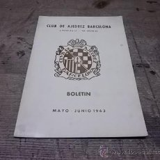 Coleccionismo deportivo: 1660.- CLUB AJEDREZ BARCELONA BOLETIN MAYO JUNIO DE 1963. Lote 34629388