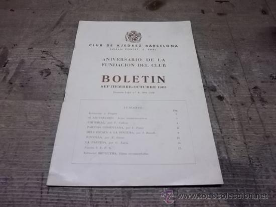 1660.- CLUB AJEDREZ BARCELONA BOLETIN SEPTIEMBRE OCTUBRE DE 1963 (Coleccionismo Deportivo - Libros de Ajedrez)