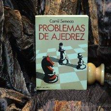 Coleccionismo deportivo: CHESS. PROBLEMAS DE AJEDREZ - CAMIL SENECA DESCATALOGADO!!!. Lote 34653849