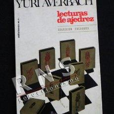 Coleccionismo deportivo: LECTURAS DE AJEDREZ - YURI AVERBACH - COLECCIÓN ESCAQUES - DEPORTE JUEGO ESTRATEGIA - LIBRO. Lote 35000753