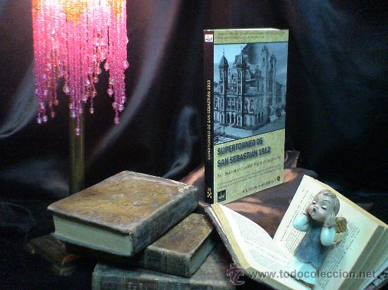 Coleccionismo deportivo: Chess. Supertorneo de San Sebastián 1912. Capital Mundial del Ajedrez - Alfonso Romero Holmes AGOTAD - Foto 2 - 40948932